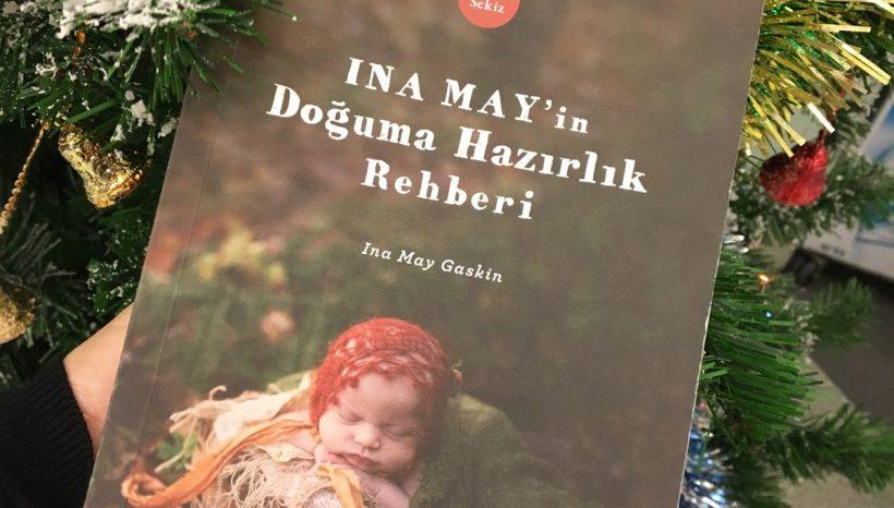 Ina May'in Doğuma Hazırlık Rehberi